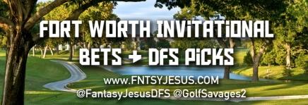Forth Worth Invitational Draftkings Picks &Bets