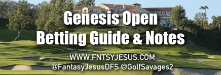 Genesis Open – Podcast, Betting Guide, & DFS Notes